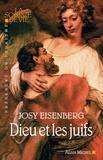 Josy Eisenberg et Josy Eisenberg - Dieu et les juifs.