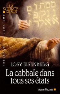 Josy Eisenberg - La cabbale dans tous ses états.