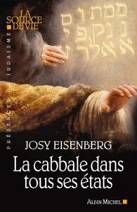 Josy Eisenberg et Josy Eisenberg - La Cabbale dans tous ses états.