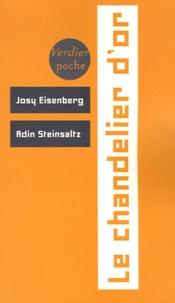 Josy Eisenberg et Adin Steinsaltz - Le chandelier d'or - Les fêtes juives dans l'enseignement de Rabbi Zalamn de lady.