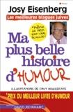 Josy Eisenberg - Ma plus belle histoire d'humour - Les meilleures blagues juives.