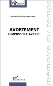 Feriasdhiver.fr Avortement. L'impossible avenir Image