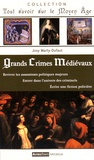 Josy Marty-Dufaut - Grands crimes médiévaux.