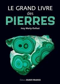 Josy Marty-Dufaut - Le grand livre des pierres.