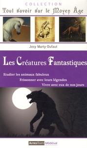 Josy Marty-Dufaut - Les créatures fantastiques.