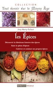 Josy Marty-Dufaut - Les épices.