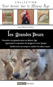 Josy Marty-Dufaut - Les grandes peurs.
