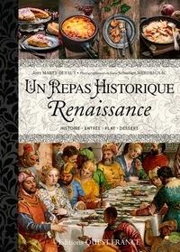 Josy Marty-Dufaut - Un repas historique - Renaissance.