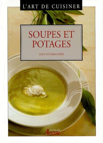 Josy Nussbaumer - L'art de cuisiner - Soupes et potages.
