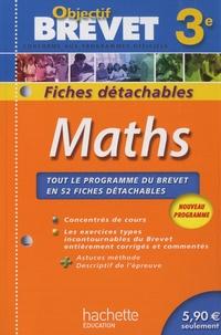 Objectif brevet Maths 3e- Fiches détachables - Josyane Curel   Showmesound.org