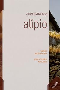 Josyane Jesus-Bergey - Alipio - Edition bilingue français-portugais.