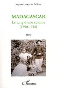 Madagascar - Le sang dune colonie (1890-1948).pdf