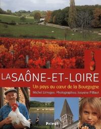 La Saône-et-Loire. Un pays au coeur de la Bourgogne.pdf
