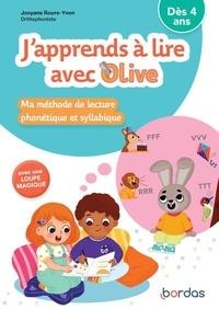 Josyane Roure-Yvon - J'apprends à lire avec Olive.