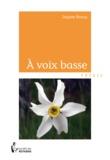 Josyane Roussy - A voix basse.