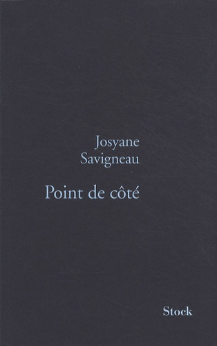 Josyane Savigneau - Point de côté.