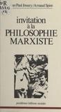 Jouary - Invitation à la philosophie marxiste.