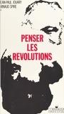 Jouary - Penser les révolutions - Seconde invitation à la philosophie marxiste.