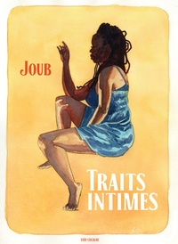Joub - Traits intimes.