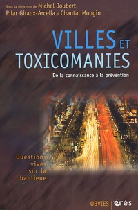 """JOUBERT M. - Villes et """"toxicomanies"""" - Quelles prévntions ?."""