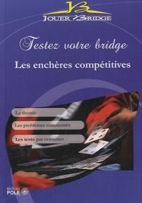Jouer bridge - Testez votre bridge : les enchères compétitives.