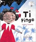 Joujou Turenne - Ti Pinge - Edition français-anglais-créole. 1 CD audio