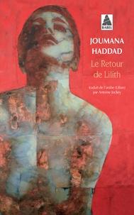 Joumana Haddad - Le retour de Lilith.