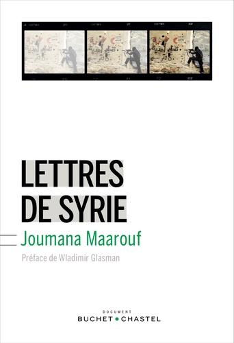 Joumana Maarouf - Lettres de Syrie.