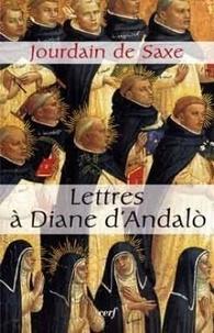 Jourdain de Saxe - Lettres à Diane d'Andalo.
