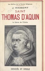 Jourdain Webert et L. Roisin - Saint Thomas d'Aquin - Le génie de l'ordre.