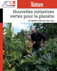 Journal Sud Ouest - Nouvelles initiatives vertes pour la planète - Ils agissent près de chez vous.