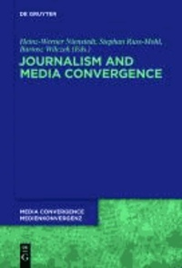 Journalism and Media Convergence.