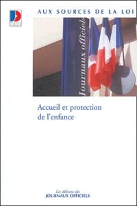 Journaux officiels - Accueil et protection de l'enfance.