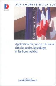 Journaux officiels - Application du principe de laïcité dans les écoles, les collèges et les lycées publics.