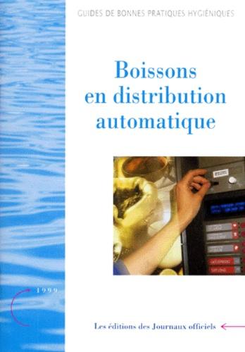 Journaux officiels - Boisons en distribution automatique - Edition juillet 1999.