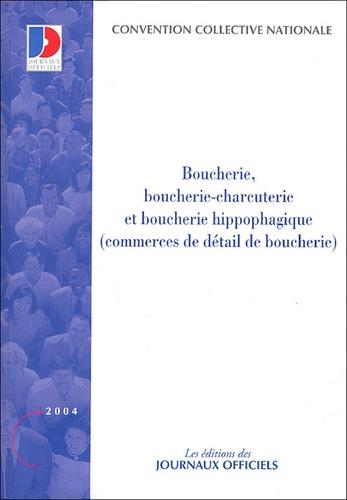 Journaux officiels - Boucherie, Boucherie-charcuterie et Boucherie hippophagique (commerce de détail de boucherie) - Convention collective nationale du 12 décembre 1978 (Etendue par arrêté du 15 mai 1979).
