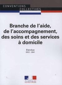 Journaux officiels - Branche de l'aide, de l'accompagnement, des soins et des services à domicile - IDCC : 2941.