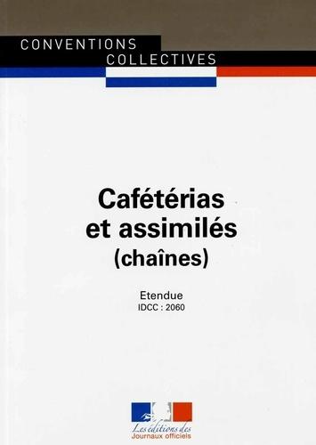 Journaux officiels - Cafétérias et assimilés (chaînes) - IDCC 2060.