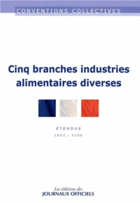 Journaux officiels - Cinq branches Industries alimentaires diverses - IDCC 3109.
