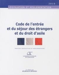 Code de l'entrée et du séjour des étrangers et du droit d'asile -  Journaux officiels |