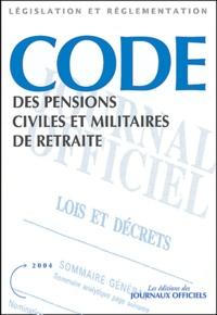 Journaux officiels - Code des pensions civiles et militaires de retraite.