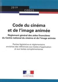 Journaux officiels - Code du cinéma et de l'image animée - Parties législative et réglementaire.