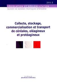 Collecte, stockage, commercialisation et transport de céréales, oléagineux et protéagineux - Brochure 5931/Edition 2012.pdf