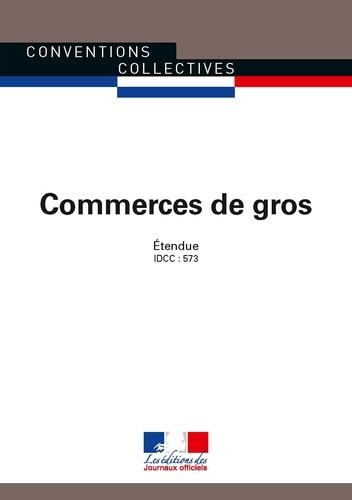 Journaux officiels - Commerce de gros (IDCC : 573).