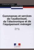 Journaux officiels - Commerces et services de l'audiovisuel, de l'électronique et de l'équipement ménager - IDCC 1686.