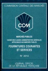 COMMISSION CENTRALE DES MARCHES 1992 NUMERO 2014 : MARCHES PUBLICS. Fournitures courantes et services.pdf