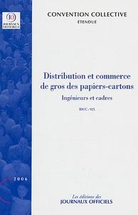 Distribution et commerce de gros des papiers-cartons (ingénieurs et cadres) - Convention collective nationale du 12 janvier 1977 (Etendue par arrêté du 27 septembre 1984).pdf