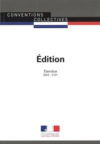 Journaux officiels - Edition - Convention collective étendue - IDCC : 2121 février 2019.