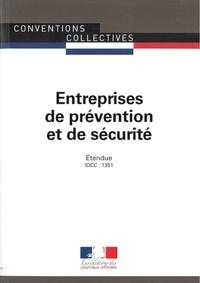 Journaux officiels - Entreprises de prévention et de sécurité - Convention collective nationale étendue - IDCC : 1351.