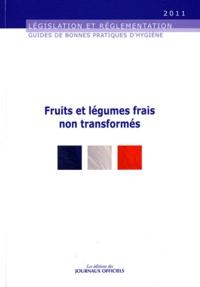 Journaux officiels - Fruits et légumes frais non transformés.